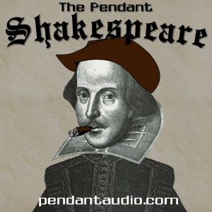 The Pendant Shakespeare